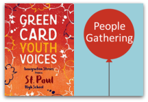 Green Card Youth Voices Saint Paul People Gathering
