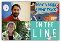 Peter Pearson, HOW TO WALK A DUMP TRUCK, and Barbara Carroll Roberts, NIKKI ON THE LINE