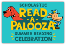 Scholastic Read-a-Palooza Summer Reading Celebration
