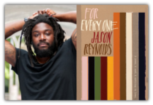 Jason Reynolds, For Every One