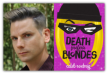 Caleb Roehrig, DEATH PREFERS BLONDES