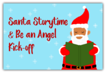 Santa Storytime & Be an Angel Kick-off
