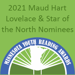 2021 Maud Hart Lovelace & Star of the North Nominees