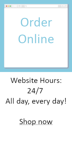 Order online; Website Hours: 24/7 All day, every day! Shop now