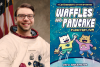 Drew Brockington, WAFFLES & PANCAKE: Planetary-YUM