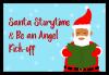 Santa Storytime & Be an Angel Kick-off