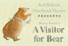 Red Balloon Storybook Theatre: A VISITOR FOR BEAR