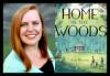 Eliza Wheeler, HOME IN THE WOODS
