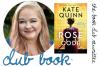 Club Book: Kate Quinn, THE ROSE CODE